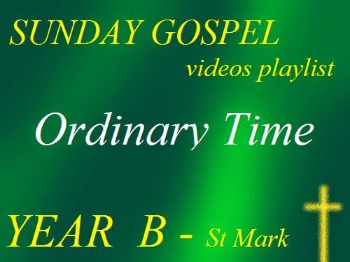 SUNDAY GOSPELS - YEAR B - ST MARK
