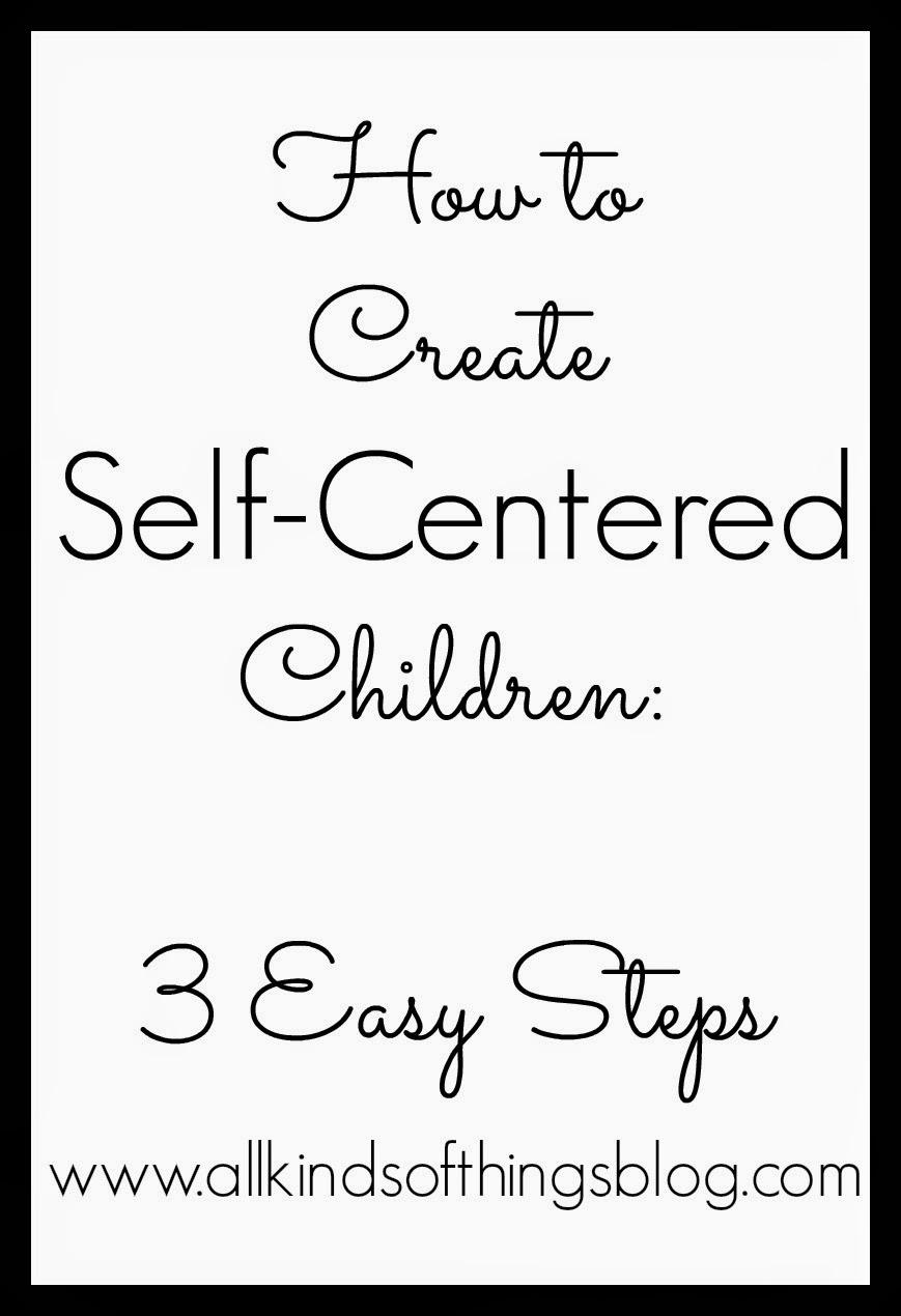 Self-Centered Children
