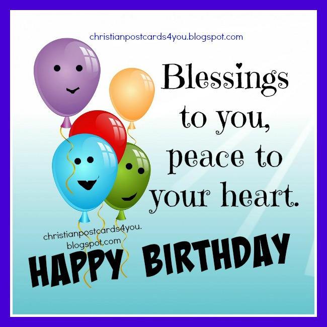 Free birthday cards, blessings, happy birthday free image, free quotes, christian quote.