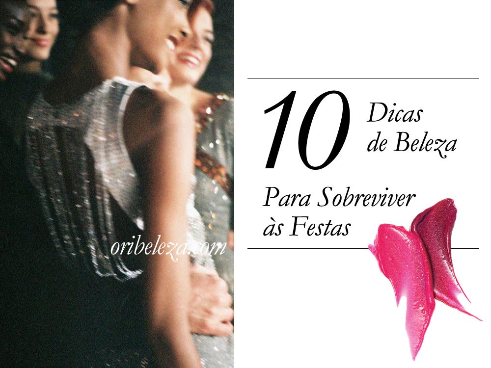 10 Dicas de Beleza para Sobreviver às Festas