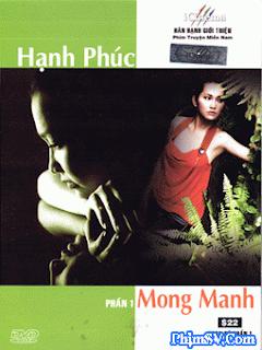 Hạnh Phúc Mong Manh 2010 - Hanh Phuc Mong Manh