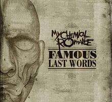 Famous Last Words - My Chemical Romance Lyrics And Videos