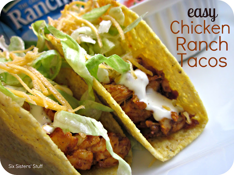 Easy Chicken Ranch Tacos Recipe / Six Sisters' Stuff | Six Sisters ...