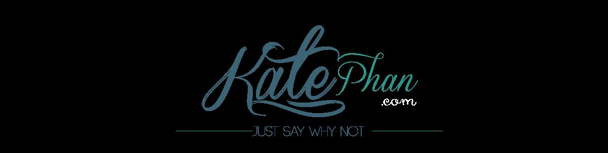 Kate Phan Blog