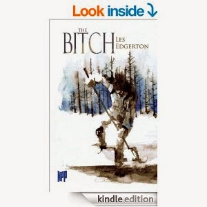 http://www.amazon.com/Bitch-Edgerton-ebook/dp/B00HWJS2BQ/ref=sr_1_1?s=books&ie=UTF8&qid=1400260018&sr=1-1&keywords=les+edgerton+the+bitch