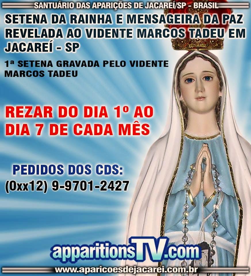 SETENA DA SENHORA RAINHA E MENSAGEIRA DA PAZ