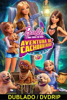 Assistir Barbie e Suas Irmãs em Uma Aventura de Cachorrinhos Dublado