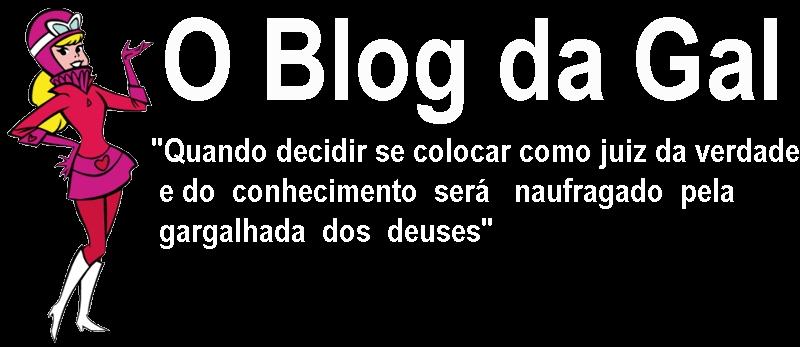 O Blog da Gal