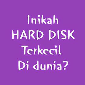 Hard Disk Terkecil