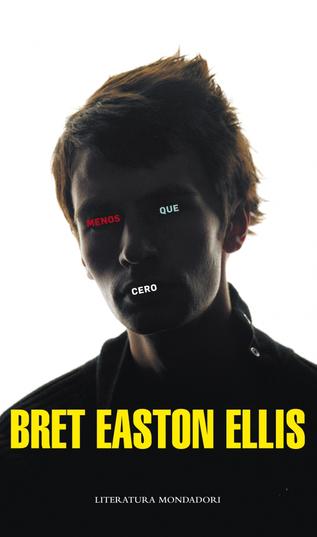 Reseña de Menos que cero, de Bret Easton Ellis.