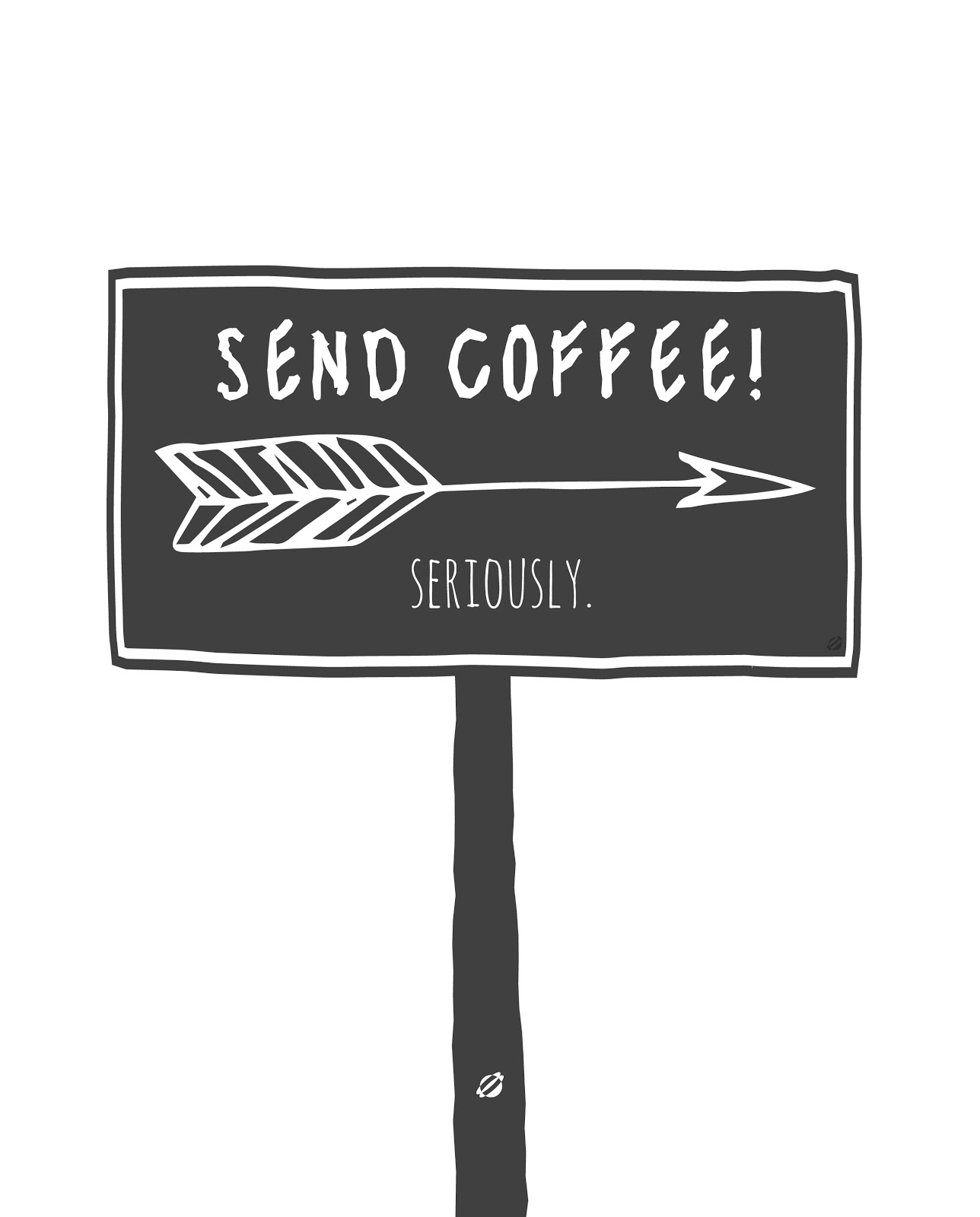 LostBumblebee ©2014 Send Coffee Free Printable