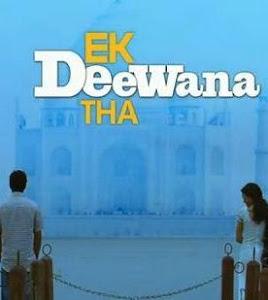 Ekk Deewana Tha - Romantic Drama Film 2012