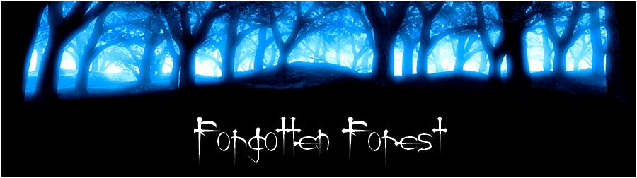 ஞ Forgotten Forest