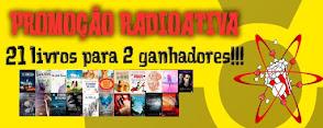 Promoção: Radioativa