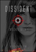 Dissident (Tracker Book 2)