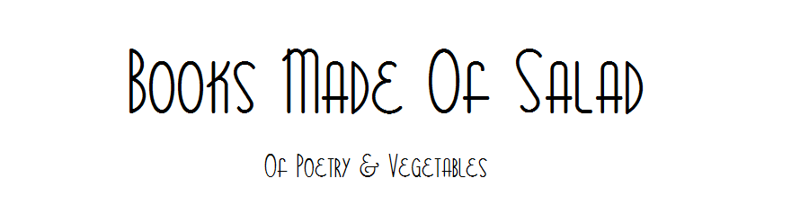Of Poetry & Vegetables
