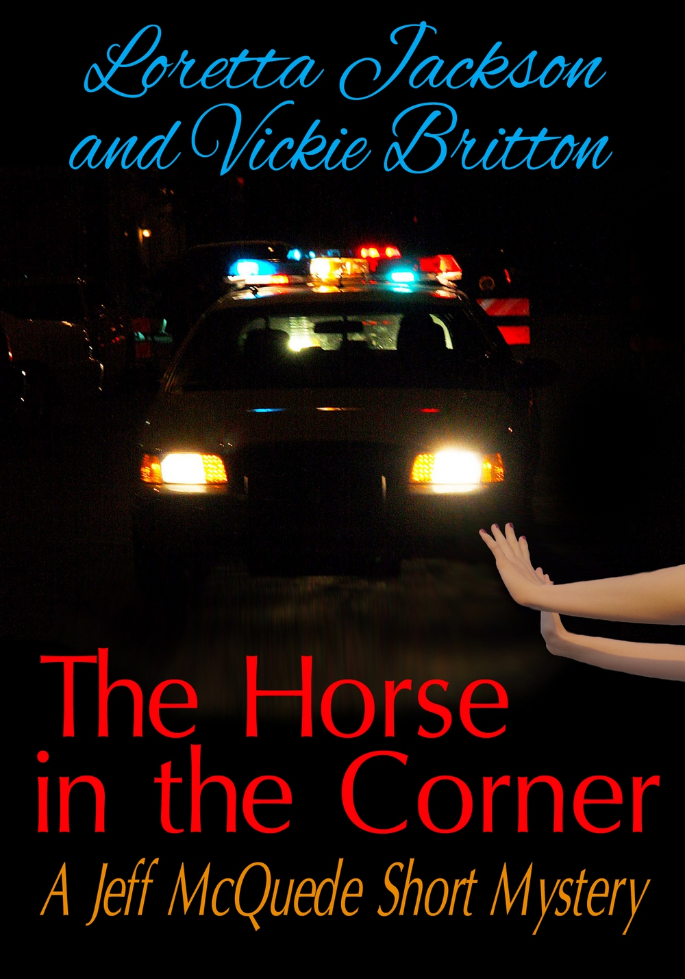 99c  READ A JEFF MCQUEDE  SHORT STORY --THE HORSE IN THE CORNER