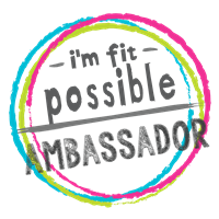 I'm Fit Possible Ambassador!