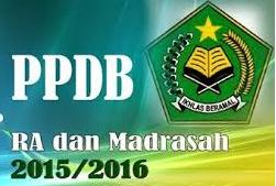 Pedoman Penerimaan Peserta Didik Baru untuk RA dan Madrasah Tahun Ajaran 2015/2016