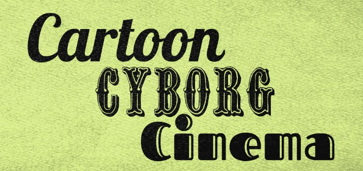 Cartoon Cyborg Cinema