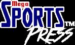 MEGA SPORTS PRESS™