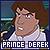 I like Prince Derek