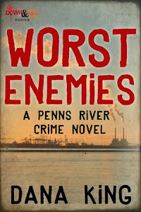 Worst Enemies, Book 1 of the Penns River series