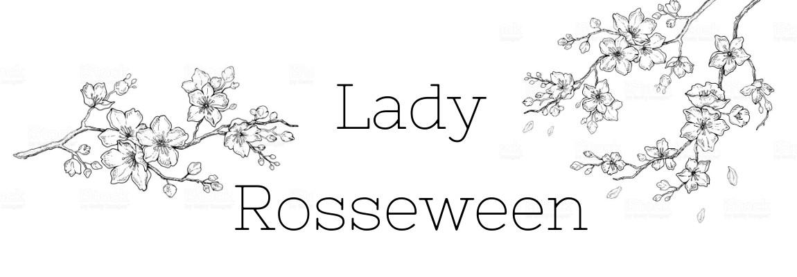 Las historias de Lady Rosseween