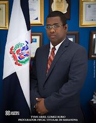 Yván A. Gómez Rubio, Procurador Fiscal de Barahona