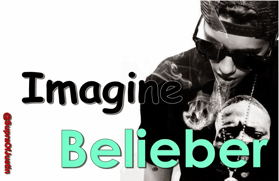 Imagine Belieber ∞