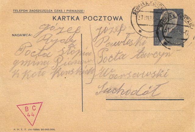 Kartka pocztowa nadana 31.08.1939 r. z Słupi k. Końskich do Suchodoła, ocenzurowana w Końskich stemplem BC 44 (typ 1a) Z kolekcji Stefana Petriuka.