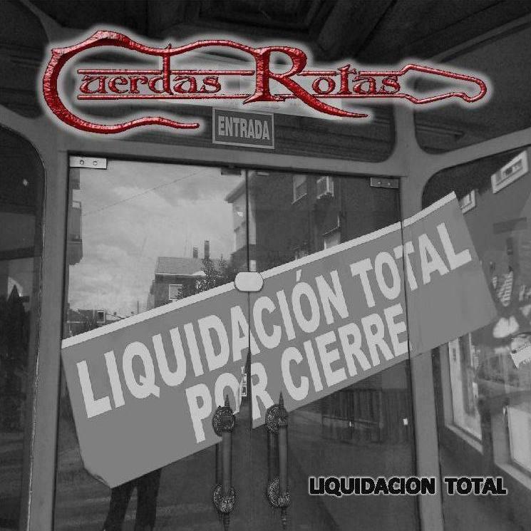 Portada del disco Liquidación Total del grupo Cuerdas Rotas