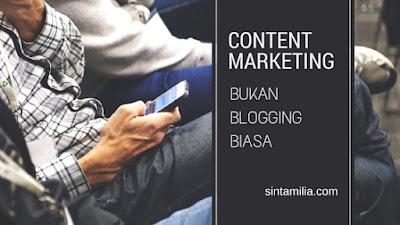 http://www.sintamilia.com/2015/11/content-marketing-bukan-blogging-biasa.html