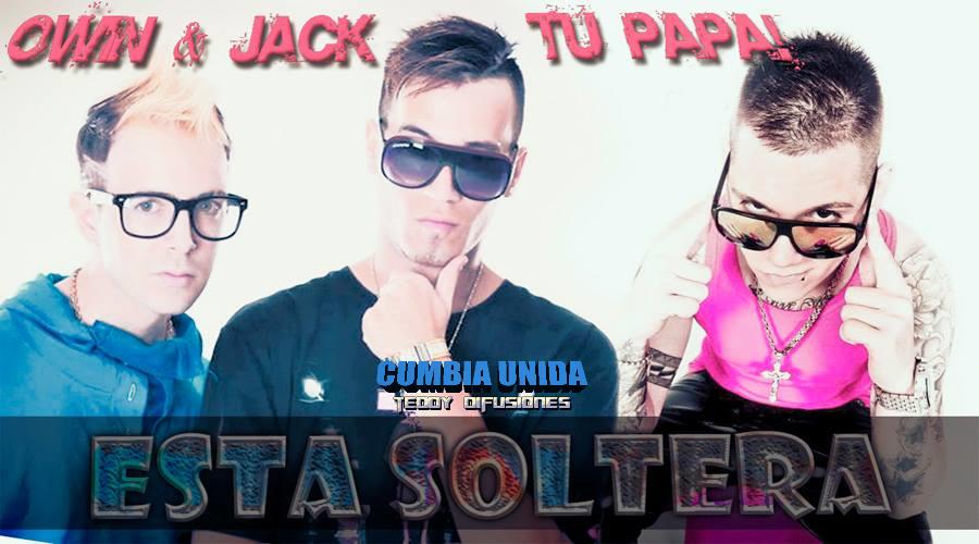 Descargar MP3 Owin Y Jack Esta Soltera MP3XDcom