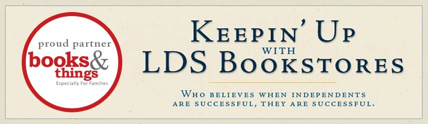 Keepin' Up with LDS Bookstores