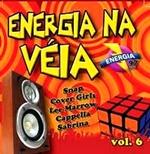 Energia na Véia - vol 6
