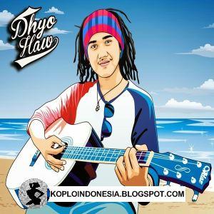 Kumpulan Lagu Dhyo Haw Terbaru