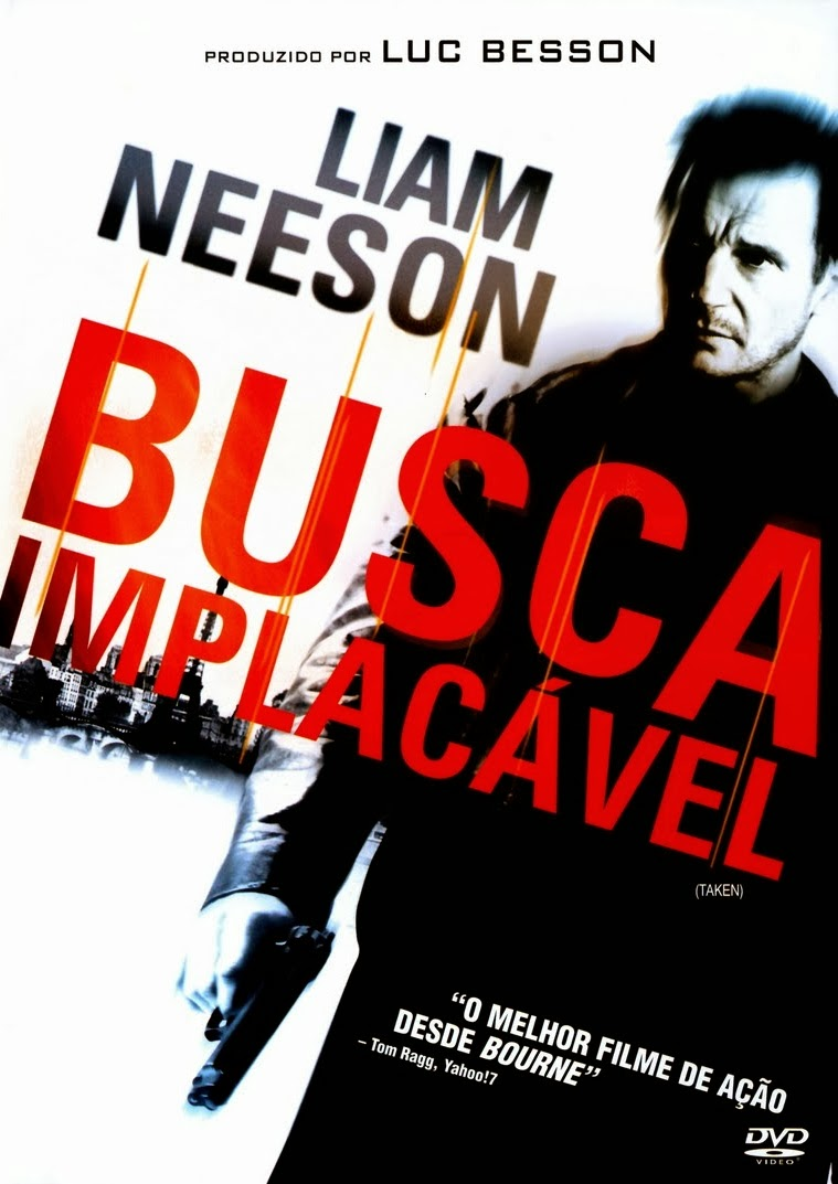 Busca Implacável – Legendado (2008)