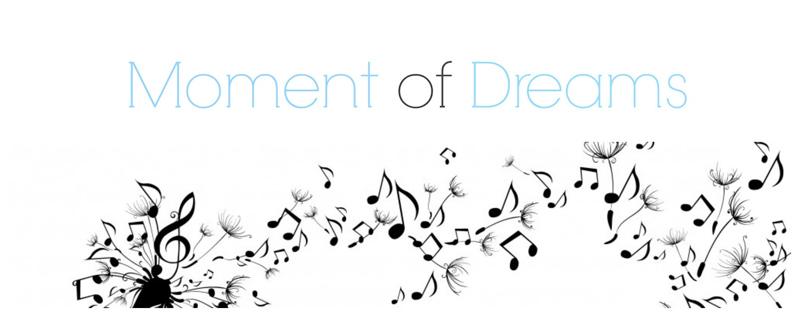 Moment Of Dreams ♥