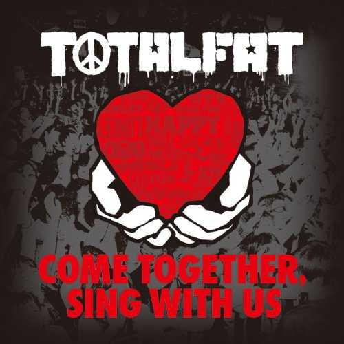 [Album] TOTALFAT – COME TOGETHER, SING WITH US (2015.07.01/MP3/RAR)