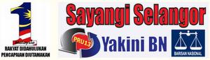 Sayangi Selangor,Yakini BN!