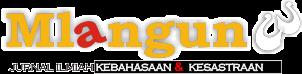 Jurnal Mlangun | jurnal ilmiah kebahasaan & kesastraan balai bahasa jambi