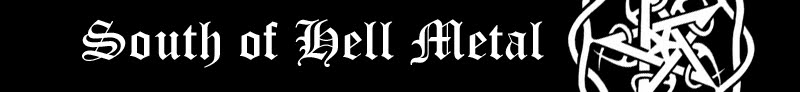 South of Hell Metal