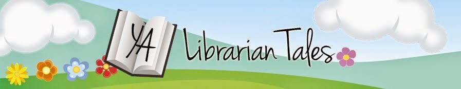 YA Librarian Tales