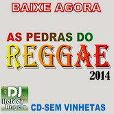 AS PEDRAS DO REGGAE 2014 CD-SEM VINHETAS By DJ HELDER ANGELO