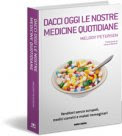 MEDICINE QUOTIDIANE E... DANNI