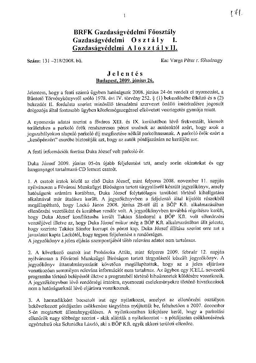 önéletrajz rendőrség BUDAPESTI ÖNKORMÁNYZATI PARKOLÁSI KFT.: július 2012 önéletrajz rendőrség