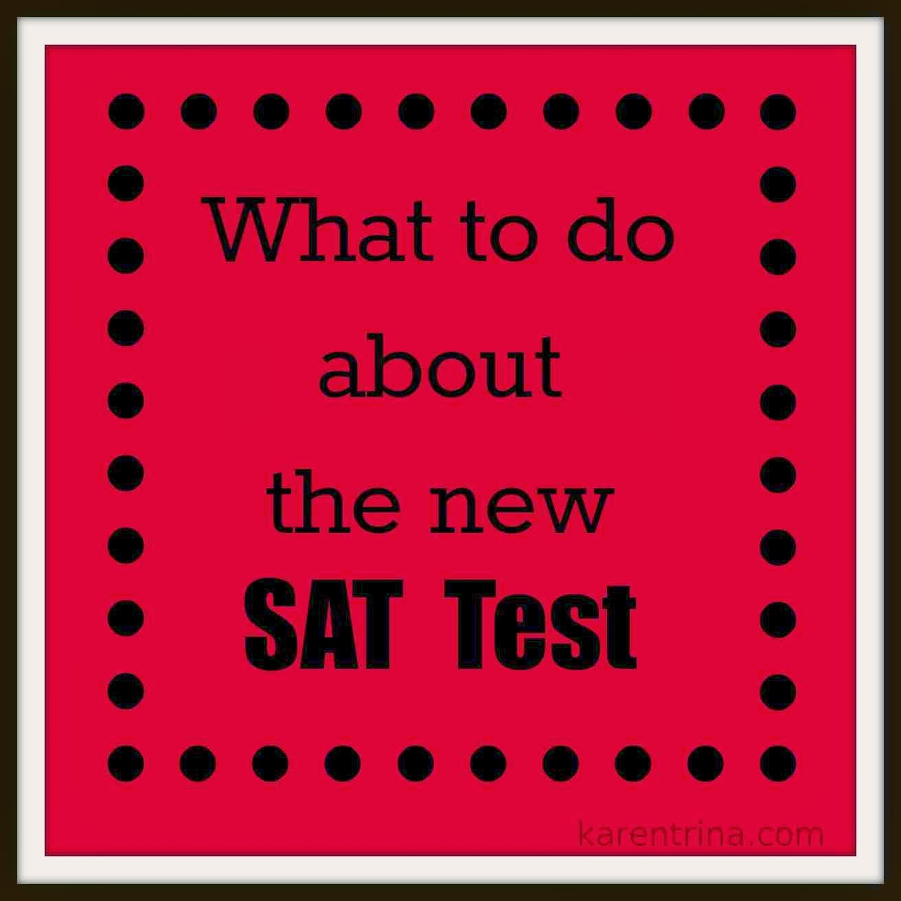 don't take the new SAT