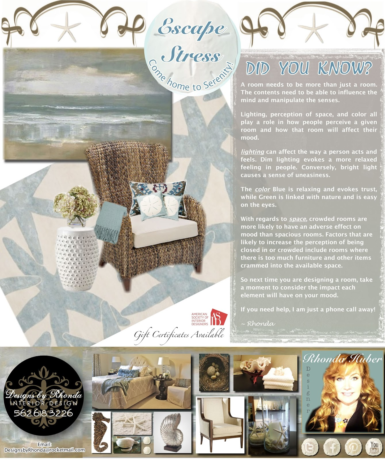 Designs by rhonda create a relaxed atmosphere and escape for Interior designs by rhonda