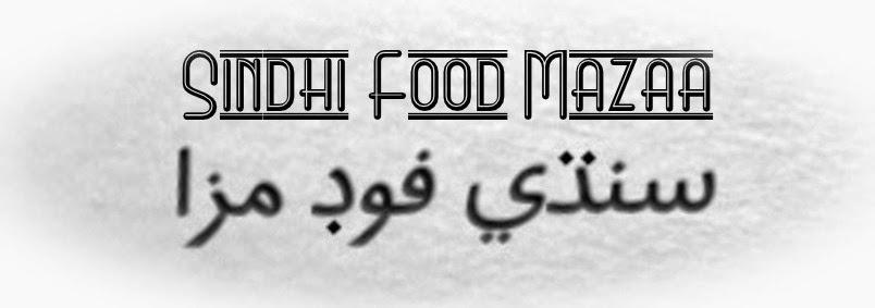 Sindhi Food Mazaa